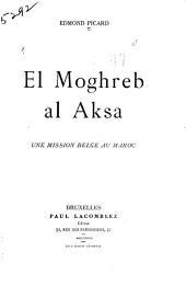 El Moghreb al Aksa: une mission belge au Maroc