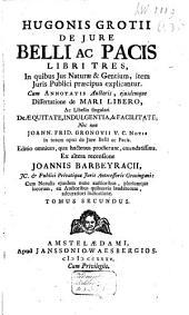 De jure belli ac pacis libri tres: 2 parts, Volume 2