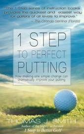 1 Step to Perfect Putting