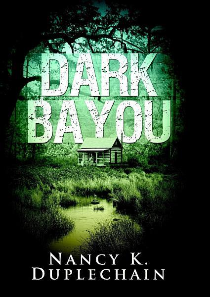 Download Dark Bayou Book