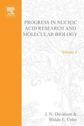 Progress in Nucleic Acid Research and Molecular Biology: Volume 4
