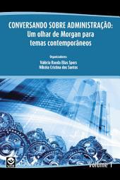 Conversando sobre Administração: Um olhar de Morgan para temas contemporâneos