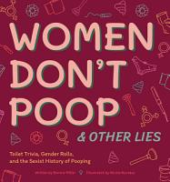 Women Don t Poop and Other Lies PDF