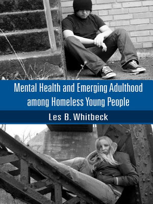 Mental Health and Emerging Adulthood Among Homeless Young People