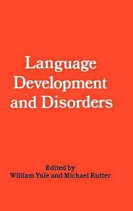 Language Development and Disorders Book