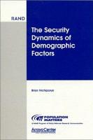 The Security Dynamics of Demographic Factors PDF