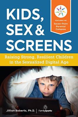 Kids  Sex   Screens
