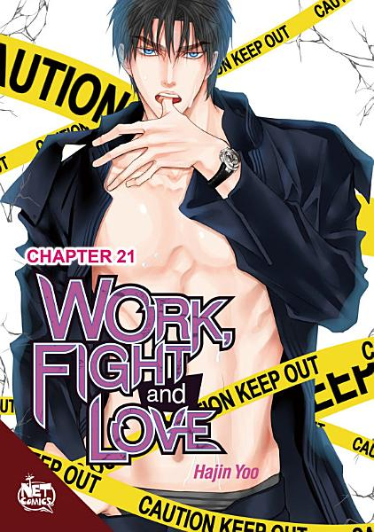 Work  Fight and Love Chapter 21