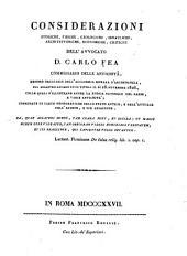 Considerazioni storiche, fisiche, geologiche, idrauliche, architettoniche, economiche, critiche dell'avvocato Carlo Fea, commissario delle antichità...