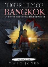 Tiger Lily of Bangkok