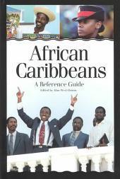 African Caribbeans: A Reference Guide