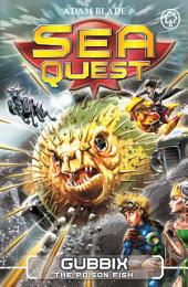 Gubbix the Poison Fish: Book 16