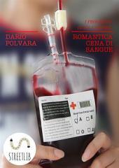 Romantica Cena di Sangue (i progressi di un vampiro)