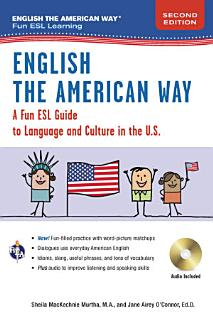 English the American Way  A Fun Guide to English Language 2nd Edition Book