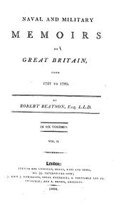 Naval and Military Memoirs of Great Britain, from 1727 to 1783: Volume 2