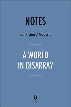 Notes on Richard Haass s A World in Disarray by Instaread PDF