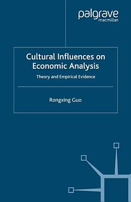 Cultural Influences on Economic Analysis
