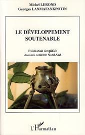 Le développement soutenable: Evaluation simplifiée dans un contexte Nord-Sud