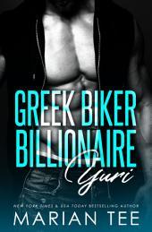Yuri: Greek. Biker. Billionaire.