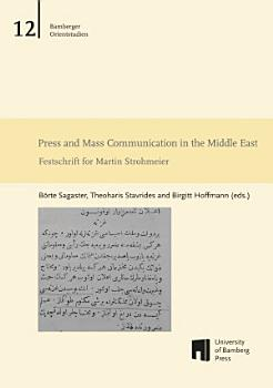 Press and Mass Communication in the Middle East PDF