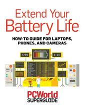 Extend Your Battery Life (PCWorld Superguides)