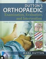 Dutton s Orthopaedic Examination Evaluation and Intervention  Third Edition PDF