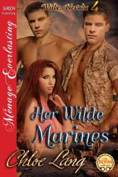 Her Wilde Marines [Wilde, Nevada 4]
