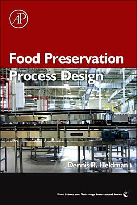 Food Preservation Process Design