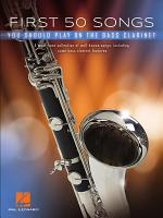 First 50 Songs You Should Play on Bass Clarinet Songbook PDF
