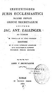 Institutiones juris naturalis et ecclesiastici publici et privati