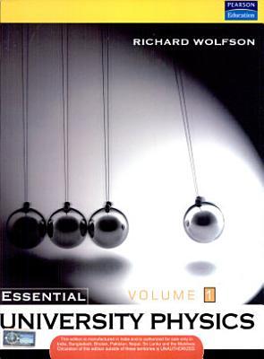Essential University Physics  Volume 1  PDF