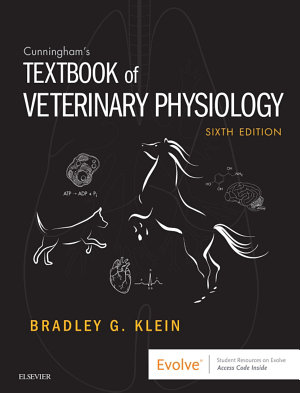 Cunningham s Textbook of Veterinary Physiology   E Book PDF