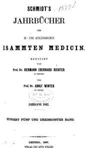Schmidt's Jahrbücher der in- und ausländischen gesammten Medizin: Bände 135-136