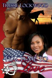 Teach Me to Love: Interracial Romance
