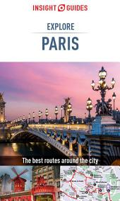 Insight Guides: Explore Paris: Edition 2