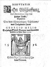Disputatio von Abschaffung des Exorcismi, bey der heyligen Tauffe, etc