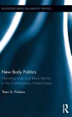 New Body Politics PDF