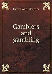 Gamblers and gambling