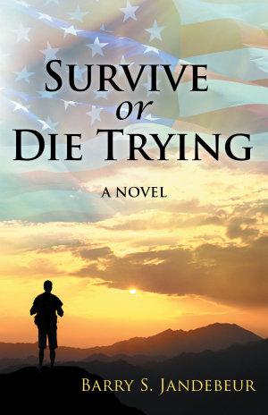 Survive or Die Trying
