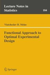 Functional Approach to Optimal Experimental Design