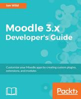 Moodle 3 x Developer s Guide PDF