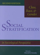 Social Stratification  Class  Race  And Gender In Sociological Perspective  Second Edition