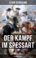 Der Kampf im Spessart  Historischer Roman  PDF