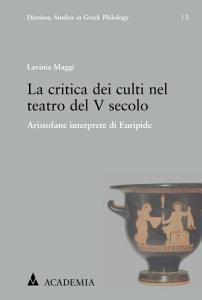 La critica dei culti nel teatro del V secolo PDF
