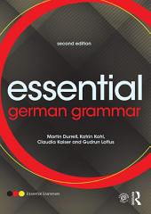 Essential German Grammar: Edition 2