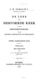 De leer der Hervormde kerk in hare grondbeginselen: uit de bronnen voorgesteld en beoordeeld, Volume 1