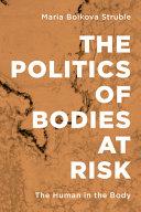 Politics of Bodies at Risk PDF