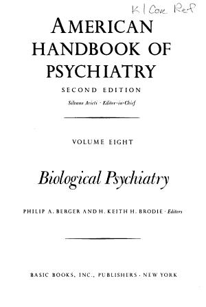 American Handbook of Psychiatry: Biological psychiatry