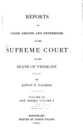 Reports of Cases Argued and Determined in the Supreme Court of the State of Vermont: Volume 53