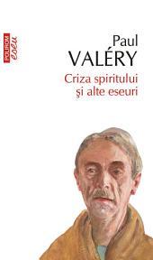 Criza spiritului și alte eseuri